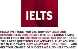 BUY GENUINE IELTS,TOEFL,PTE ETC,CERTIFICATE WITHOUT EXAM  WhatsApp; +237674404199